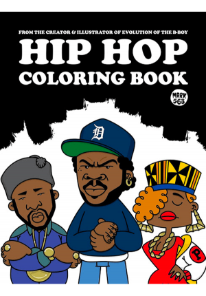 Hip Hop Coloring Book by Mark 563 9789185639830