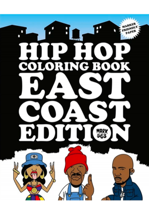Hip Hop Coloring Book East Coast Edition by Mark 563 9789188369369